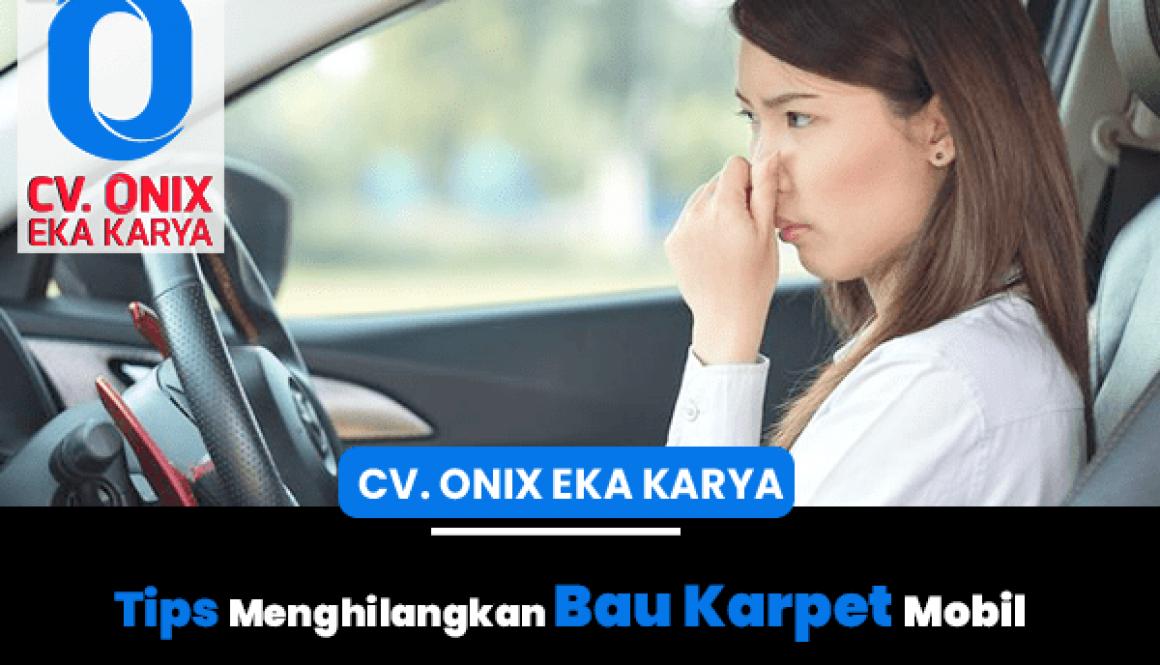 tips hilangkan bau karpet mobil